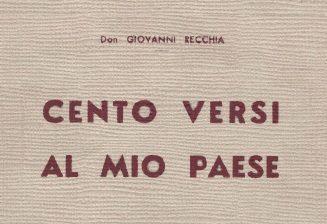 Don Giovanni Recchia, Cento versi al mio paese